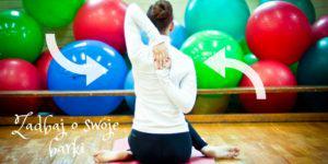 Pozycje hatha jogi poprawiające ruchomość obręczy barkowej